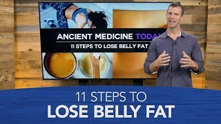 11 Steps to Lose Belly Fat | Dr. Josh Axe