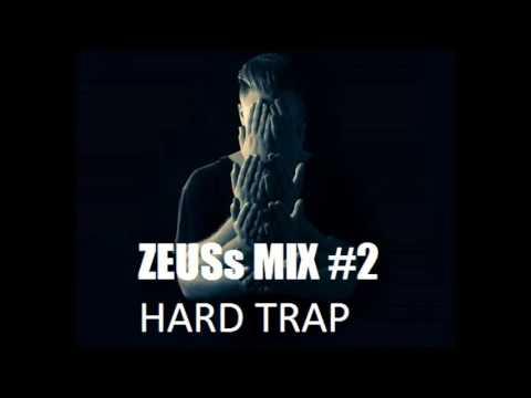 Hard Trap MIX (DJ ZEUSs)
