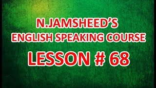 SPOKEN ENGLISH IN MALAYALAM FOR BEGINNERS | LESSON # 68 | BY N.JAMSHEED
