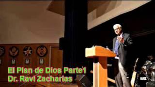 Dr. Ravi Zacharias - El Plan de Dios para su Vida Parte1