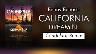 Benny Benassi - California Dreamin' (Conduktor Un Remix)