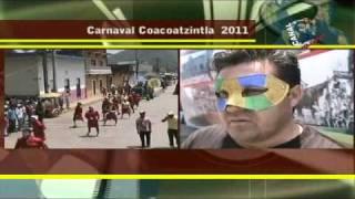 CARNAVAL COACOATZINTLA 2011 +ENTREVISTA ALCALDE+