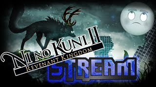 Stream | Случайные игры | Ni no Kuni II - Revenant Kingdom v.3.0