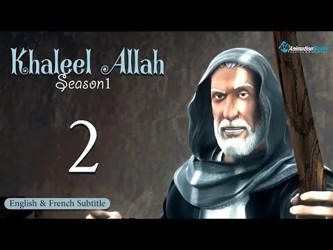 Khalil Allah Series Episode 2 (English & French Subtitle)