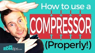 How to Use a Compressor (Properly!)