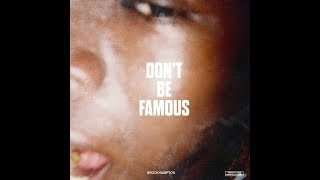 DONT BE FAMOUS - BROCKHAMPTON THINGS WE LOST IN THE FIRE RADIO EPISODE 3