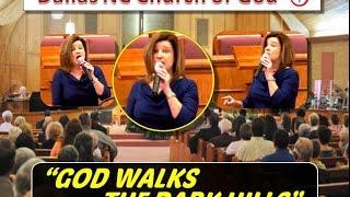"""GOD WALKS THE DARK HILLS"" ~ Dallas NC Church of God ~ 3-23-2014"