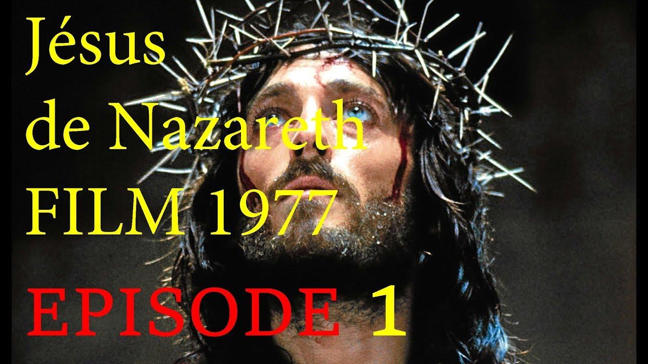 Jesus de Nazareth FRENCH HD 1977 - PARTIE 1 - 720p