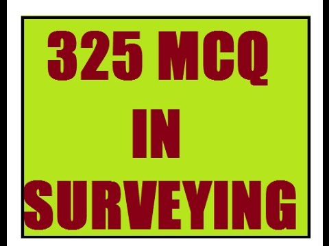 SURVEYING || 325 OBJECTIVE QUESTIONS AND ANSWERS || 2016