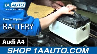 How to Install Replace Battery 2005-08 Audi A4