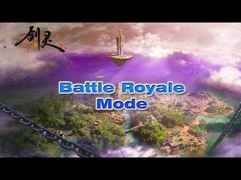 Blade And Soul (CN) – New Battle Royale Mode Gameplay Preview Coming on 20/9/2018