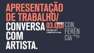 Pedro Cabral Santo e Fernando Brito em Dialogo