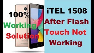 Itel It 1508 Touch Not Working