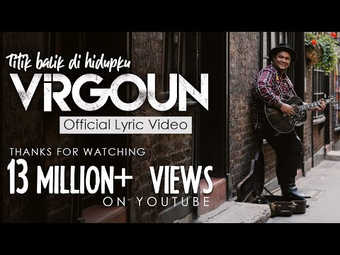 Virgoun - Titik Balik di Hidupku (Official Lyric Video)