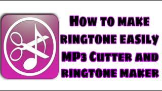 How to Make a Ringtone Easily | Mp3 Cutter and Ringtone Maker Application | Mp3 | learntechdohack screenshot 4