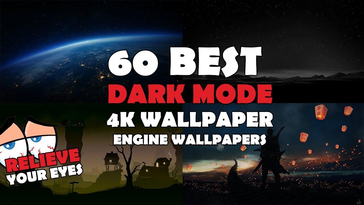Top 60 Best Dark Mode 4k Wallpaper Engine Wallpapers 2020 1 Youtube