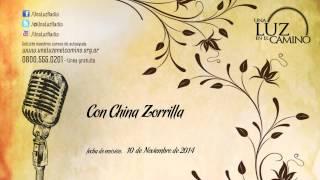 Una Luz en el Camino - Con China Zorrilla