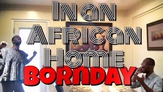 In An African Home: Bornday (Clifford Owusu)