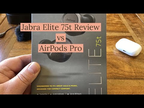 Jabra Elite 75t Review vs AirPods Pro