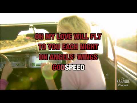 """Godspeed (Sweet Dreams) in the Style of """"Dixie Chicks"""" with lyrics (no lead vocal)"""