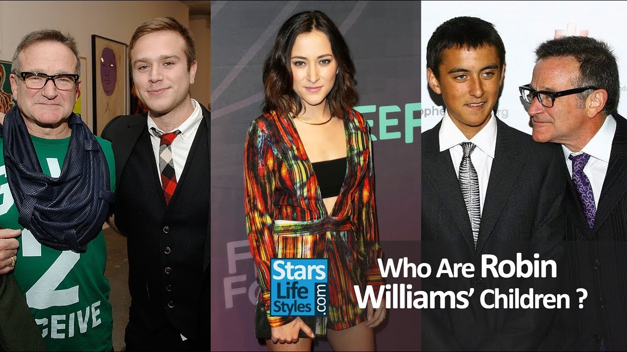 Who Are Robin Williams' Children ? [1 Daughter And 2 Sons]