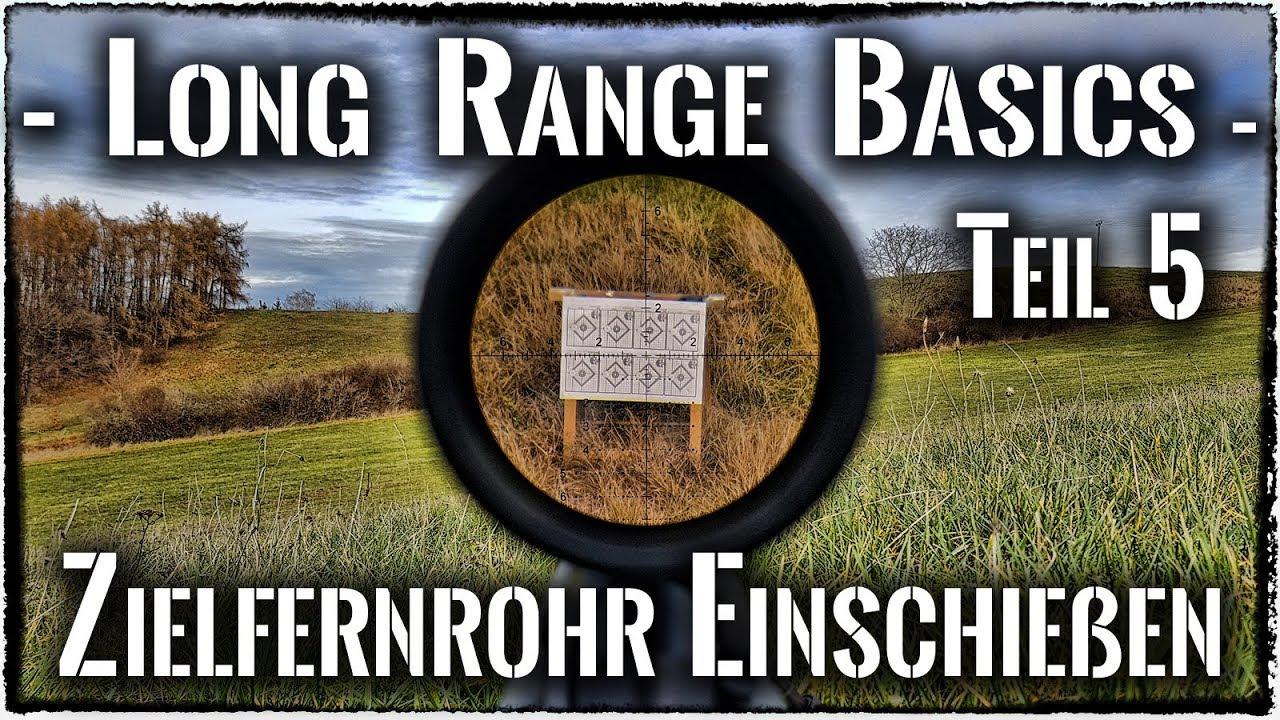 Long range basics 5 zielfernrohr waffe einschießen *deutsch