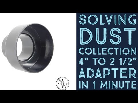 "Solving Dust Collection 4' to 2/12"" Vacuum Adapter In One Minute // Woodworking Pro Tips"
