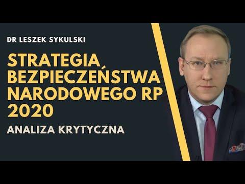 Strategia Bezpieczeństwa Narodowego RP 2020. Analiza Krytyczna | Odc. 144 - Dr Leszek Sykulski