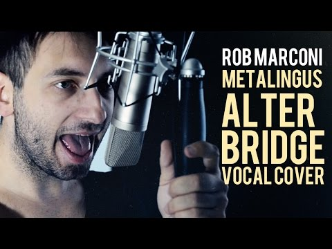 ROB MARCONI Metalingus Alter Bridge  VOCAL