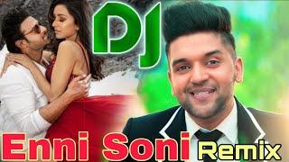 enni-soni-dj-mix-guru-randhawa-inni-soni-saaho-dj-sonu-remix