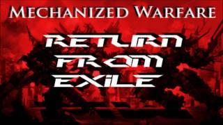 Mechanized Warfare - Return From Exile