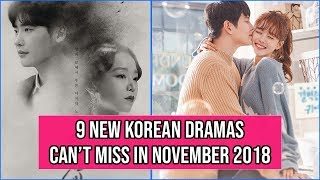 9 New Korean Dramas You Cant Miss in November 2018