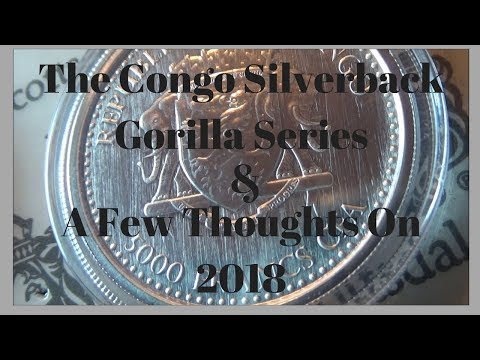 The Congo Silverback Gorilla Series & A Few Thoughts On 2018