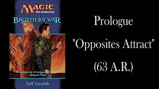 "The Brothers' War: Prologue - ""Opposites Attract"" - Unofficial Audiobook"