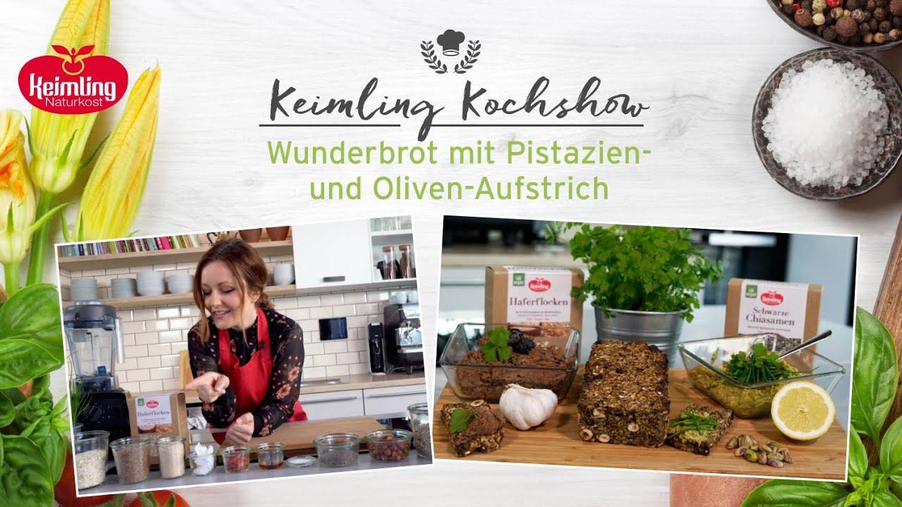 Keimling Kochshow: Wunderbrot mit Pistazien- und Oliven-Aufstrich