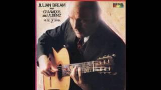 Julian Bream - Plays Granados and Albeniz (1982)