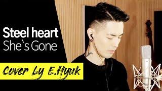 Download lagu Steel heart She s Gone Cover by E Hyuk MP3