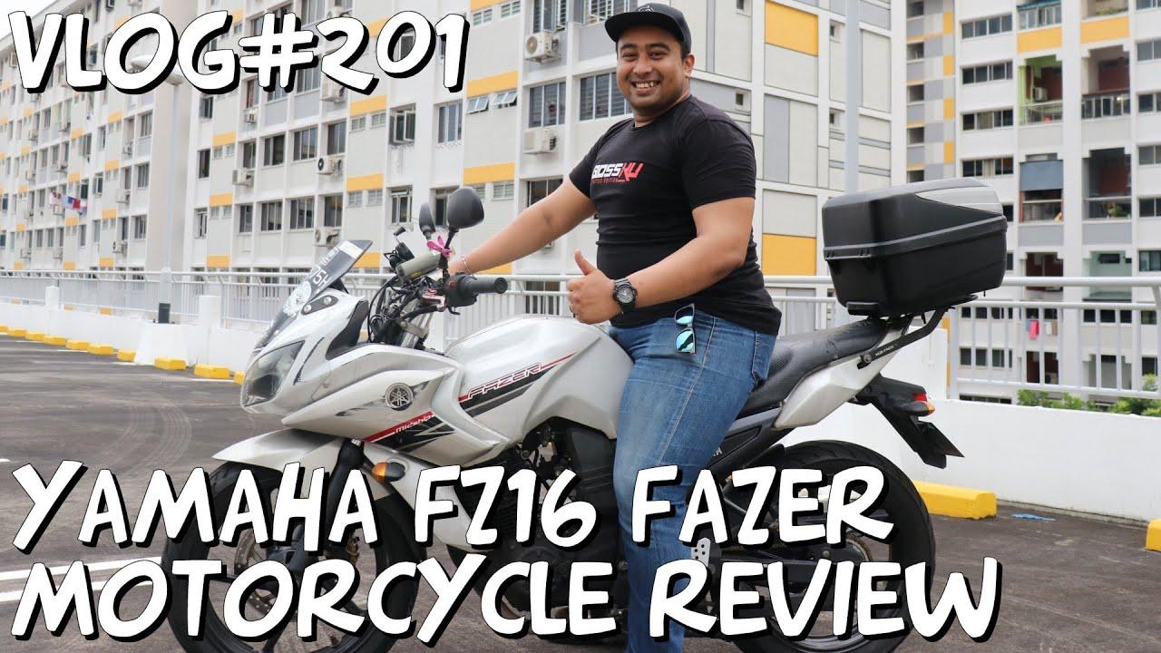 Vlog#201 Yamaha FZ16 Fazer Motorcycle Review Singapore