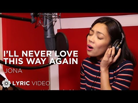 Jona - I'll Never Love This Way Again (Official Lyric Video)