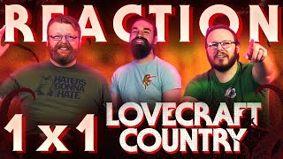 Lovecraft Country Reactions