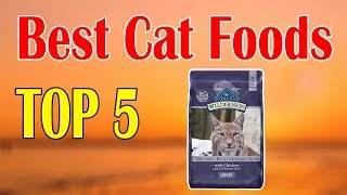 Top 5 Best Cat Foods for Your Cat