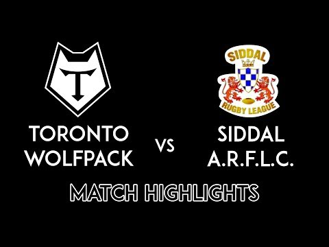 Siddal Vs Toronto Wolfpack Challenge Cup Match Highlights - 25th February 2017