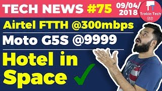 Airtel FTTH 300mbps, Hotel in Space🔥, Red iPhone 8, Moto G5S at ₹9999, OnePlus 6 Blue - TTN#75