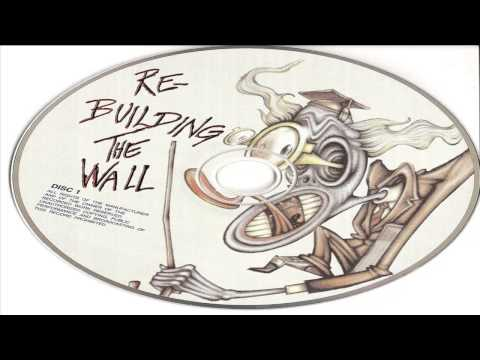 REBUILDING THE WALL - DISC 1 - (2007)