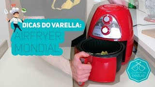 Dicas do Varella - Airfryer Mondial