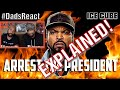 DADS REACT | ARREST THE PRESIDENT x ICE CUBE | EXPLAINED !! Whatsapp Status Video Download Free