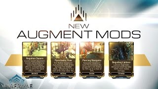 Warframe | New Augment Mods [12.4.2017]