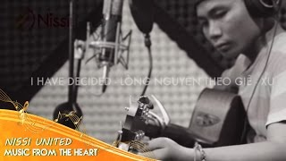 [NLA - Nissi Live Acoustic 5] - I Have Decided - Lòng Nguyện Theo Giê-xu - David Boo