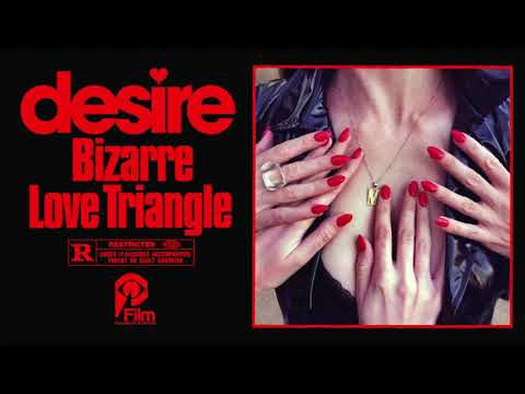 """DESIRE """"BIZARRE LOVE TRIANGLE"""" (New Order Cover)"""