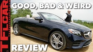 Here's What is Good, Bad & Weird about the 2018 Mercedes-Benz E 400 4Matic Cabriolet